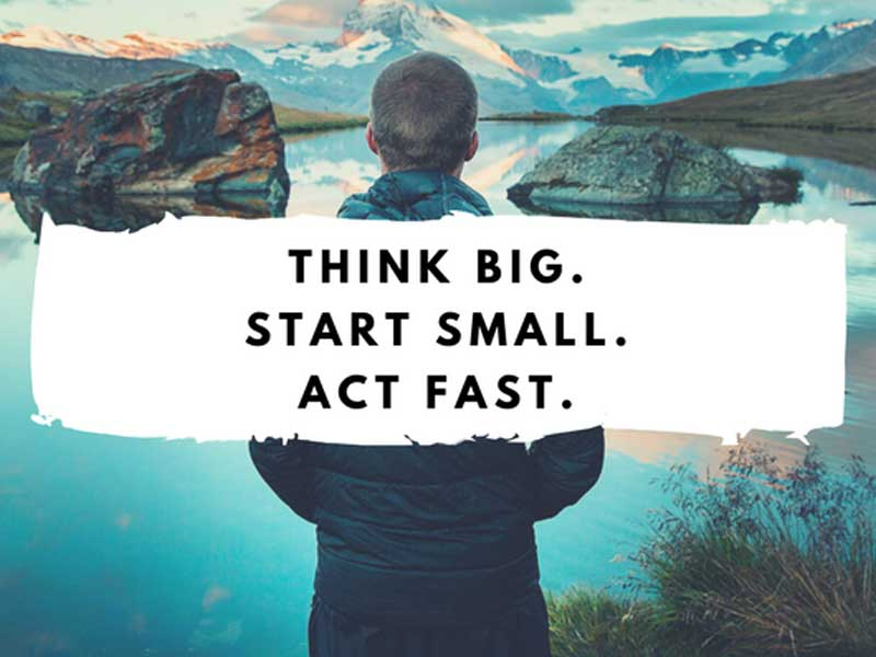 Thinking Big Starting Small – Why try not to do everything yourself?